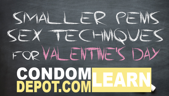 CondomDepot-Learn-HI-smaller-penis-sex-techniques-valentines-day